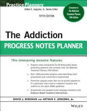 The Addiction Progress Notes Planner: Edition 5