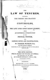 The Law of Tenures: Including the Theory and Practice of Copyholds