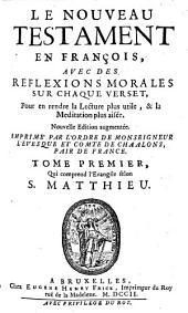 Le Nouveau Testament en françois: Volume1