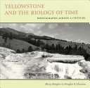Yellowstone and the Biology of Time