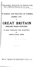 The Science and Practice of Farming During 1910 in Great Britain (England, Wales, Scotland) as Seen Through the Scientific and Agricultural Press
