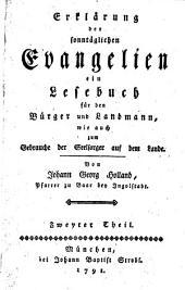 Erklärung der sonntäglichen Evangelien: ein Lesebuch für den Bürger und Landmann, wie auch zum Gebrauche der Seelsorger auf dem Lande, Band 2