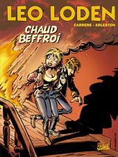 Léo Loden T09: Chaud Beffroi