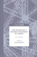 The Making of a Protest Movement in Turkey PDF