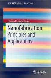 Nanofabrication: Principles and Applications