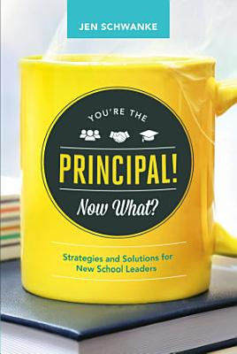 You re the Principal  Now What