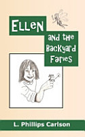 Ellen and the Backyard Fairies PDF