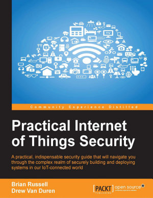 Practical Internet of Things Security PDF