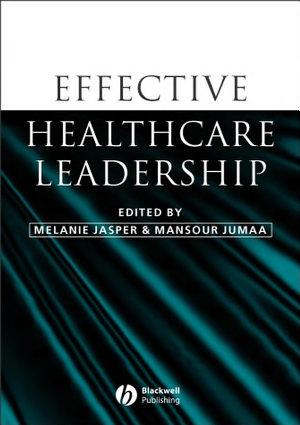 Effective Healthcare Leadership PDF