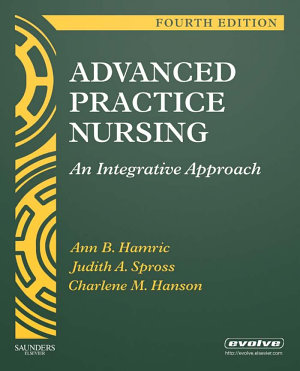 Advanced Practice Nursing E Book PDF