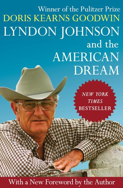Download Lyndon Johnson and the American Dream Book