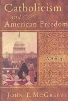 Catholicism and American Freedom PDF