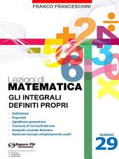 Lezioni di matematica 29 - Gli Integrali Definiti Propri