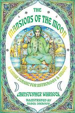 Mansions of the Moon: A Lunar Zodiac for Astrology and Magic