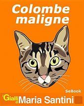 Colombe Maligne