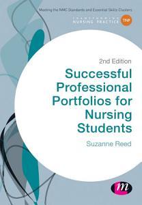 Successful Professional Portfolios for Nursing Students Book