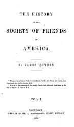 The History of the Society of Friends in America  New England  New York  Virginia  Maryland  New Jersey  Carolina PDF