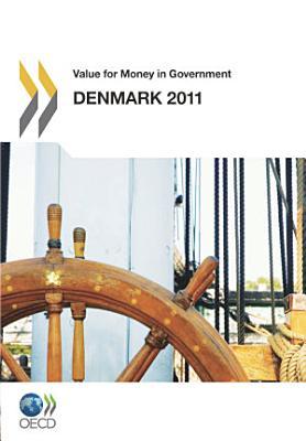 Value for Money in Government  Denmark 2011