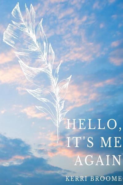 Download Hello  It s Me Again Book