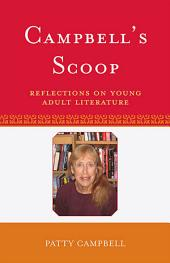 Campbell's Scoop: Reflections on Young Adult Literature, Edition 38