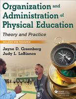 Organization and Administration of Physical Education PDF