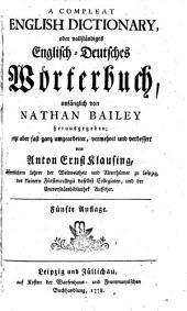 A compleat English dictionary, oder vollständiges englisch-deutsches Wörterbuch