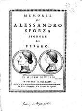 Memorie di Alessandro Sforza signore di Pesaro