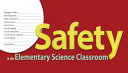 Safety in the Elementary Science Classroom
