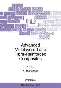 Advanced Multilayered and Fibre Reinforced Composites