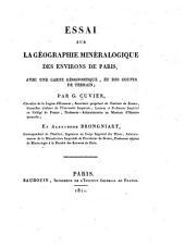 Essai sur la géographie minéralogique des environs de Paris: avec une carte géognostique, et des coupes de terrain