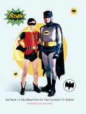Batman  a Celebration of the Classic TV Series