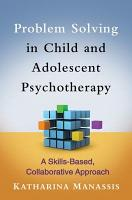 Problem Solving in Child and Adolescent Psychotherapy PDF
