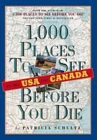 1 000 Places to See in the USA and Canada Before You Die PDF