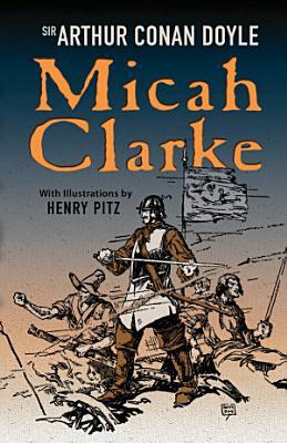 The Works Of Sir Arthur Conan Doyle Micah Clarke