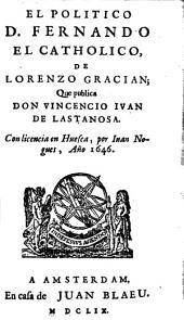 El politico D. Fernando el Catholico