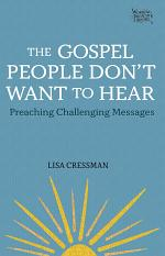 The Gospel People Don't Want to Hear