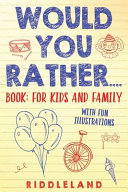 Would You Rather? Book