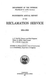 Annual report of the Reclamation Service: Volume 14, Parts 1914-1915