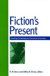 Fiction's Present