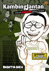 Kambing Jantan: Sebuah Komik Pelajar Bodoh 1