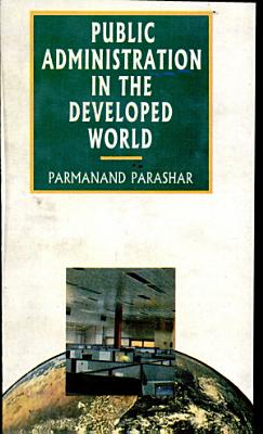 Public Administration in the Developed World PDF