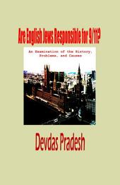 Are English Jews Responsible for 9/11?: An Examination of the History, Problems, and Causes
