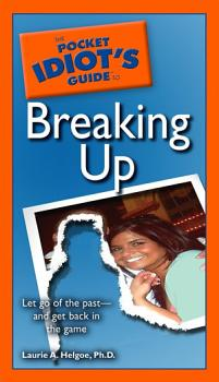 The Pocket Idiot s Guide to Breaking Up PDF