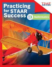 TIME FOR KIDS® Practicing for STAAR Success: Mathematics: Grade 3