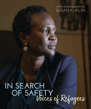 In Search of Safety  Voices of Refugees PDF