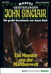 John Sinclair - Folge 0906: Ein Monster aus der Märchenwelt (2. Teil)