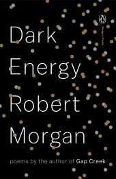 Dark Energy: Poems