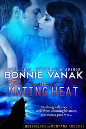 The Mating Heat: Werewolves of Montana prequel