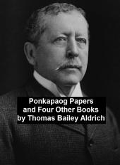 Ponkapaog Papers and Four Other Books