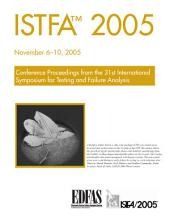 Istfa 2005: Proceedings of the 31st International Symposium for Testing and Failure Analysis
